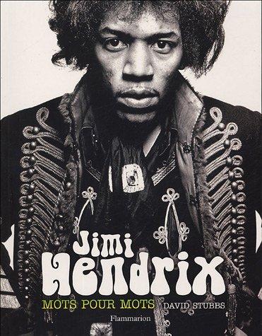 Jimi Hendrix - Mots pour mots (David Stubbs) [2003] JH%20mots%20pour%20mots