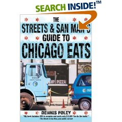 Streets and San Man's Guide to Chicago Eats