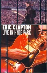Eric Clapton, Live in Hyde Park