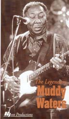 The Legendary Muddy Waters