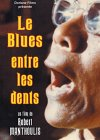 Le Blues netre les dents