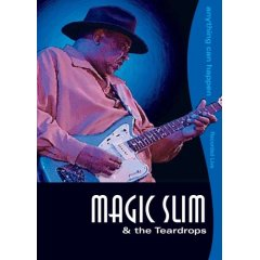 Magic Slim & The Teardrops - Anything Can Happen (2005)